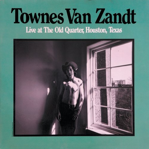 Townes Van Zandt Live at The Old Quarter