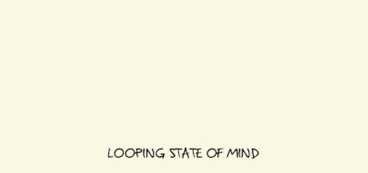 looping-state-of-mind
