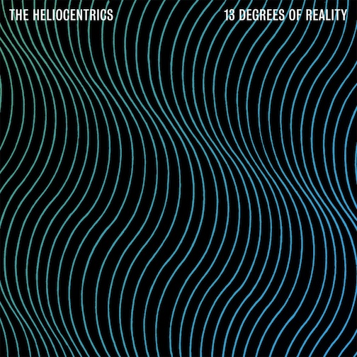Heliocentrics13DegreesOfRealityRegular