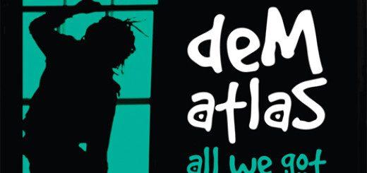 dem-atlas-all-we-got