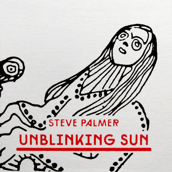 steve palmer unblinking sun review