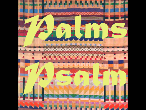 palms psalm